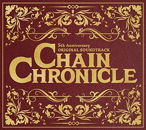 CHAIN CHRONICLE 5th Anniversary ORIGINAL SOUNDTRACK(CD3枚組)