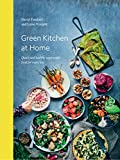 Green Kitchen at Home: Quick and Healthy Vegetarian Food for Every Day 画像