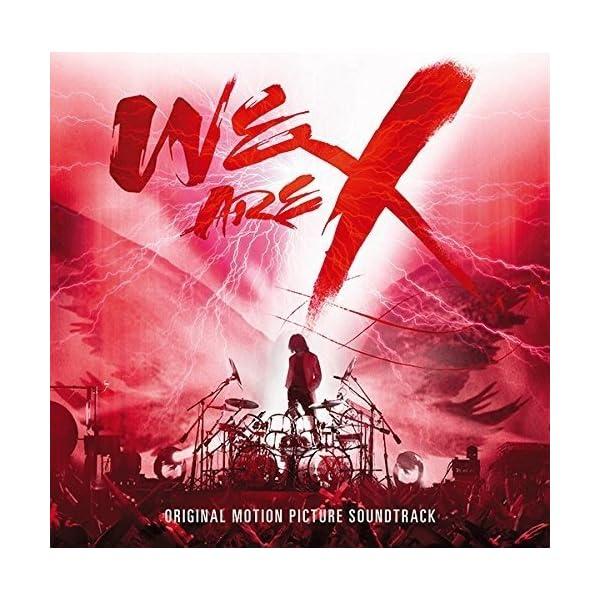 「WE ARE X」オリジナル・サウンドトラックの商品画像