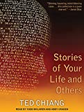 Stories of Your Life and Others: Library Edition