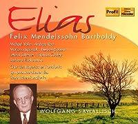 Elias by BARTHOLDY FELIX MENDELSSOHN (2011-06-28)