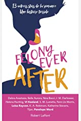 Felony ever after - édition française (French Edition) Paperback