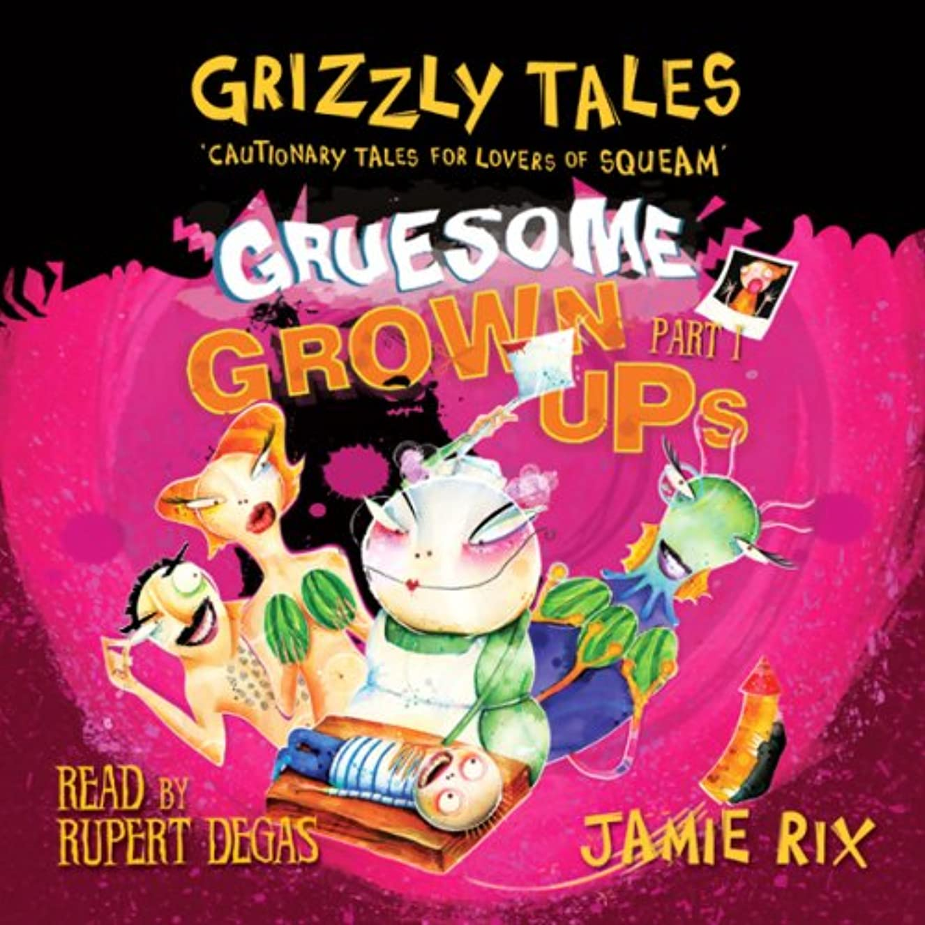 自治絶滅誤解Grizzly Tales: Gruesome Grown-Ups 2.1