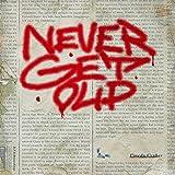 NEVER GET OLD [Analog]