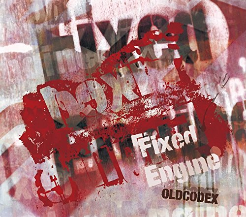 OLDCODEX Single Collection「Fixed Engine」(RED LABEL)(初回限定盤)(Blu-ray Disc付) OLDCODEX ランティス