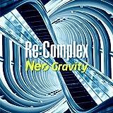 Neo Gravity / Re:Complex