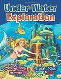 Under-Water Exploration: Coloring Book Mermaid