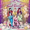 【メーカー特典あり】Good Goodbye(CD+DVD)(A3ポスター付)