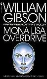 Mona Lisa Overdrive: A Novel (Sprawl Trilogy)