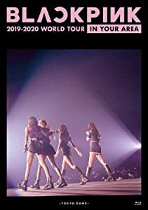 BLACKPINK 2019-2020 WORLD TOUR IN YOUR AREA -TOKYO DOME(通常盤)[BLU-RAY]
