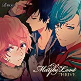 B-project: THRIVE 2ndシングル「 Maybe Love 」