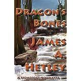 Dragon's Bones (Stonefort stories Book 3)