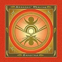 Shamans' Healing