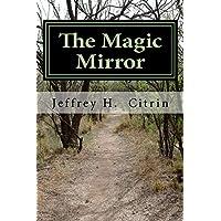 The Magic Mirror (English Edition)