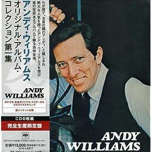 アンディ・ウィリアムス・オリジナル・アルバム・コレクション第一集