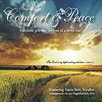 Songs of Comfort & Peace
