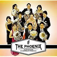 ザ・フェニックス[ユーフォニアム アンサンブル フェニックス]THE PHOENIX-EUPHONIUM ENSEMBLE PHOENIX