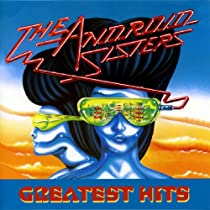 The Android Sisters Greatest Hits
