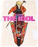SUSHIO THE IDOL