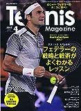 月刊テニスマガジン 2017年 04 月号 [雑誌]