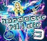 Hardcore Til I Die 3