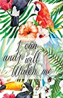 I Can and I Will Watch Me Journal