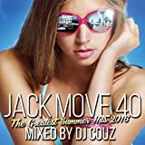 【DJ COUZ】Jack Move 40 The Greatest Summer Hits 2016