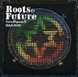 Roots&Future / HAN-KUN