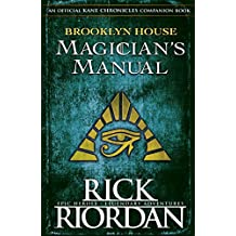 Brooklyn House Magician's Manual (Kane Chronicles)