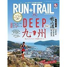 RUN+TRAIL (ラントレイル) Vol.30 2018年 5月号 [雑誌]