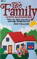 Family: God's Handiwork