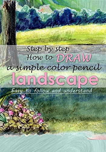 Step By Step How To Do A Simple Color Pencil Landscape Drawing