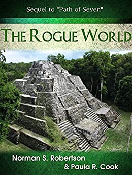 The Rogue World (Path of seven Book 2) by [Robertson, Norman, Cook, Paula]