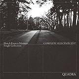 Quadra Complete Selection 1995~2007
