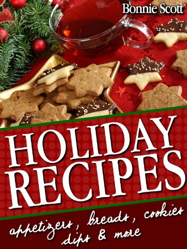 Holiday Recipes: 150 Easy Reci...