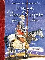 El libro de Don Quijote para niños / The Don Quixote Book for Children