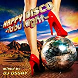 HAPPY DISCO -Tabu Night-    (SOLID)
