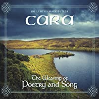 Cara: The Weaving of Poetry & Song