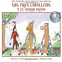Los tres caballitos y el burro bravo / The Three Horses and the Brave Donkey