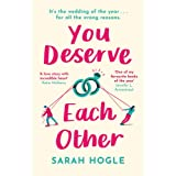 You Deserve Each Other: The perfect escapist feel-good romance