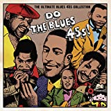 Do The Blues 45s! ~The Ultimate Blues 45s Collection~<LP> [Analog]