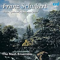 Trout Quintet & Notturno by Schubert (2013-03-05)