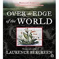 Over the Edge of the World CD: Magellan's Terrifying Circumnavigation of the Globe