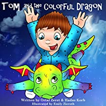 "Children's book: ""Tom and the Colorful Dragon"": Bedtime story for kids(Beginner readers)values-read along-series-Animals Dragon story: (picture book) Bedtime ... (Bedtime Toddler Story Book Book 3)"