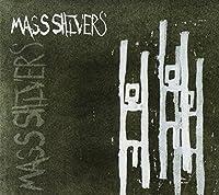 Mass Shivers