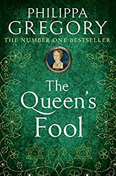 The Queen's Fool by [Gregory, Philippa]