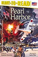 Pearl Harbor : Ready To Read Level 3 by Stephen Krensky(2001-05-01)