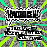 Music for an Accelerated Culture by Hadouken! (2008-07-09)