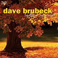 Indian Summer by Dave Brubeck (2007-08-07)
