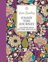 Vera Bradley Enjoy the Journey Coloring Book Pattern Portfolio (Vera Bradley Coloring Collection)